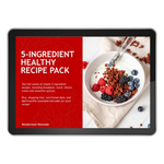 5-Ingredient Healthy Recipes Digital Cookbook