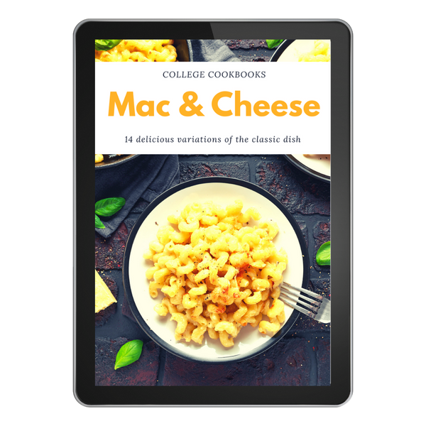 Mac and Cheese College Cookbook