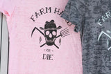 Burn-Out Women's Farm Hard or Die Logo T-shirt - Farm Hard or Die