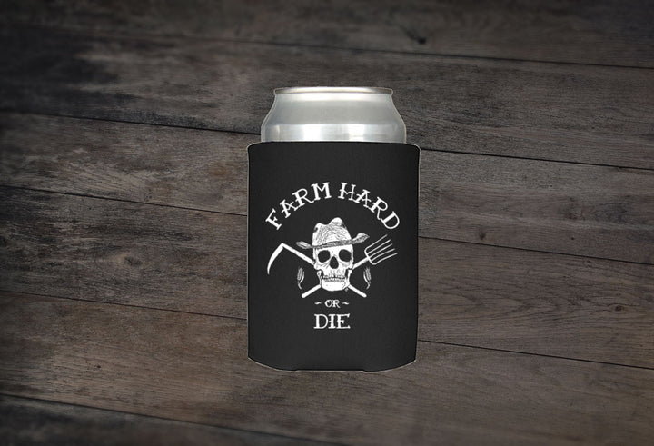 Koozie Can Cooler - Farm Hard or Die