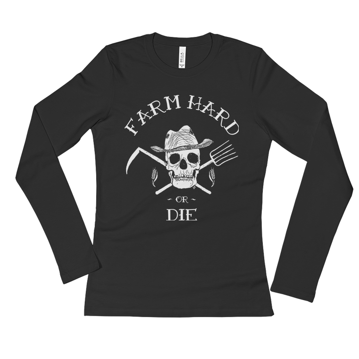 Ladies' Long Sleeve T-Shirt - Farm Hard or Die