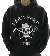 Ultimate Farm Hard or Die Pull Over Hoodie Sweatshirt - Farm Hard or Die