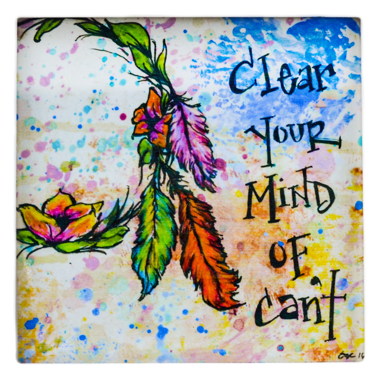 """Clear Your Mind..."" Affirmations Art"