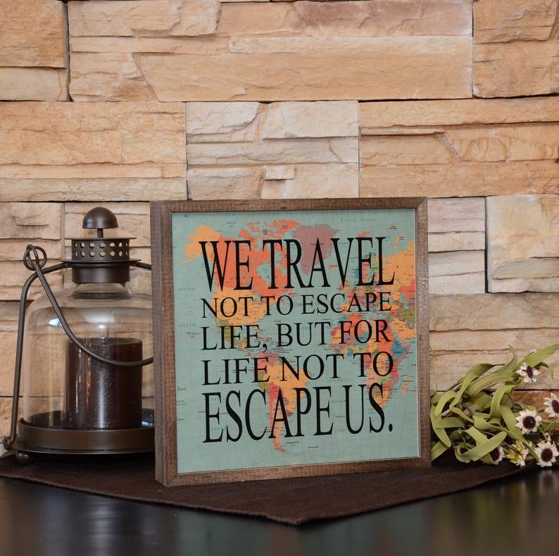 """We Travel"" Wooden Frame"