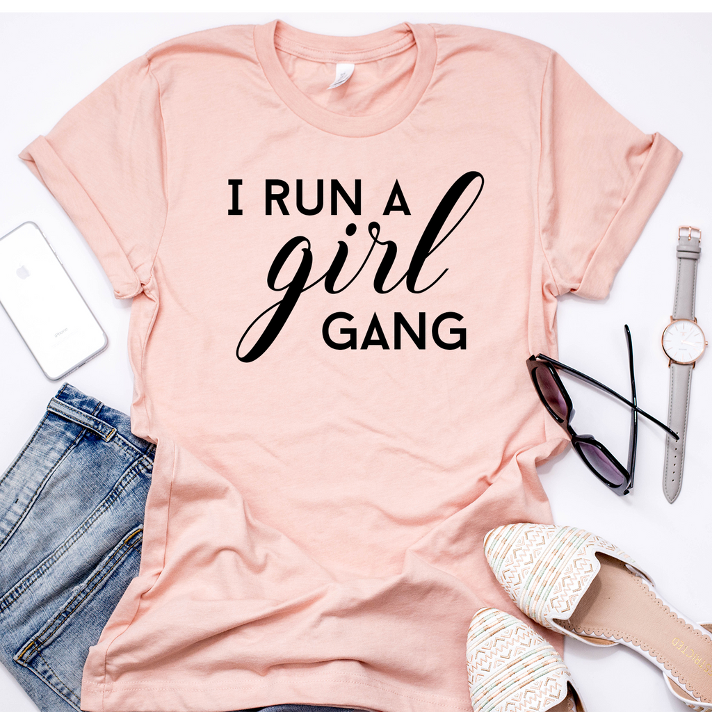 I Run A Girl Gang - Peach t-shirt