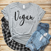 Image of Vegan - Because the only life that belongs to me is my own grey t-shirt
