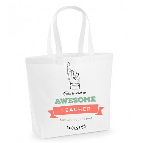 This is what an awesome teacher looks like - White Cotton Tote Bag