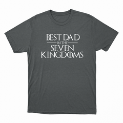 ffe25637 Best Dad in the Seven Kingdoms Charcoal Grey T-Shirt ...