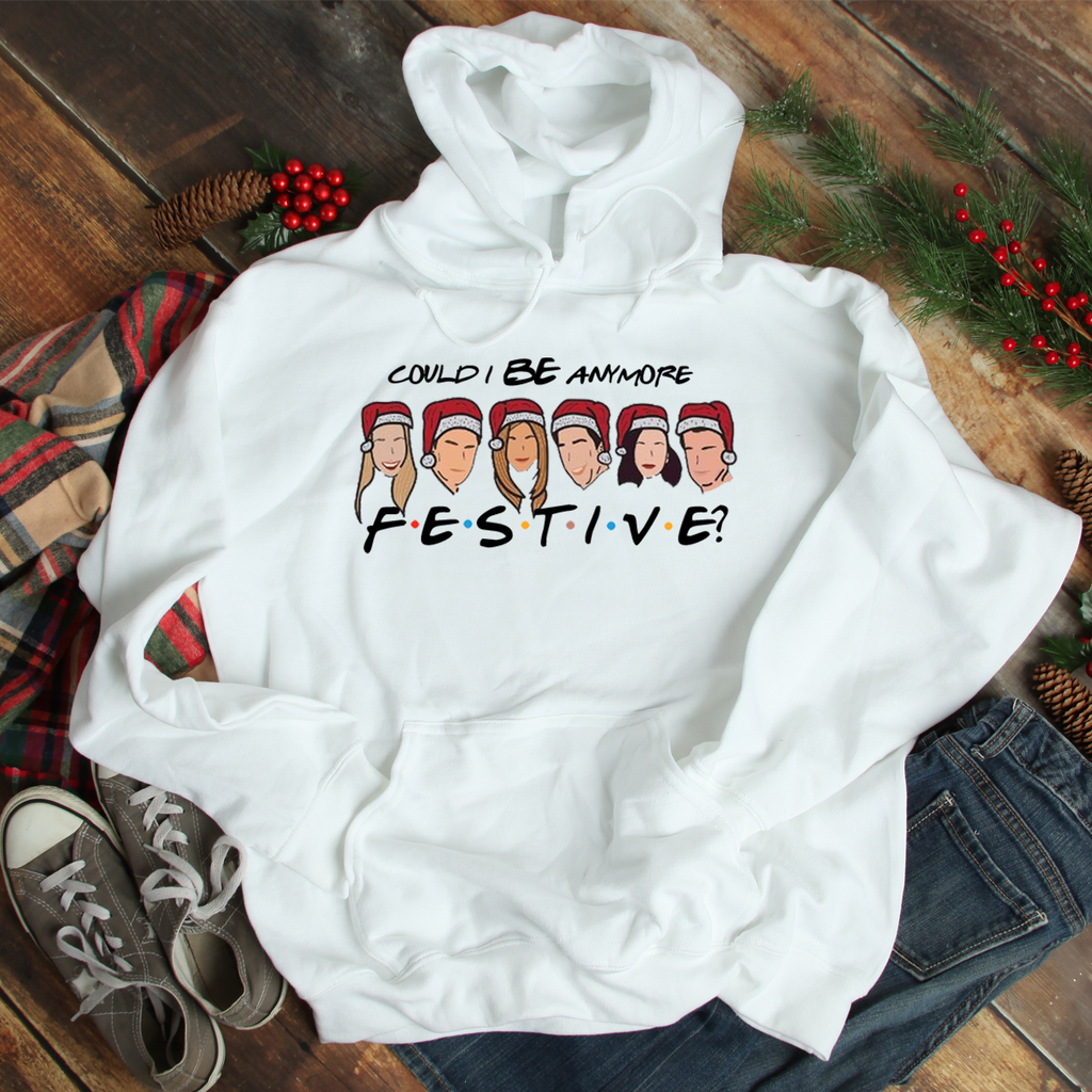Could I BE anymore Festive? Funny White Christmas Hoodie Xmas Sweatshirt