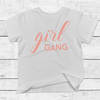 Image of Girl Gang white T-Shirt   Top baby, toddler and kids sizes