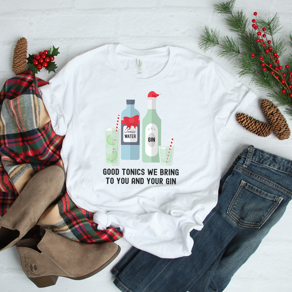 Good Tonics We Bring To You & Your Gin White Christmas T-Shirt