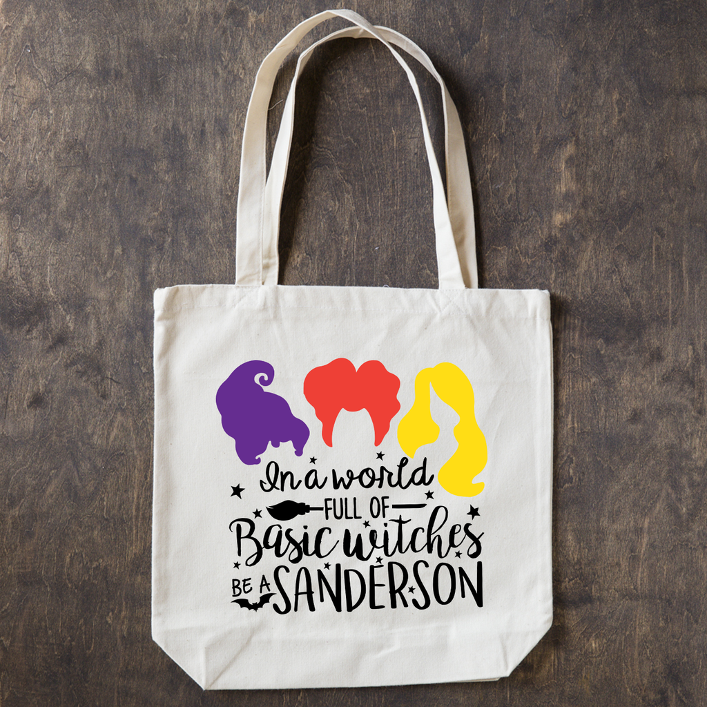 In a world full of basic witches - be a Sanderson - Cotton Tote Bag