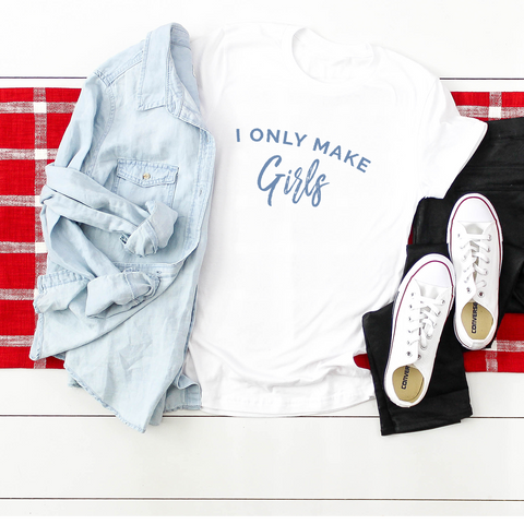 I Only Make Girls White Casual T-Shirt