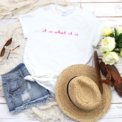 It is what it is White Casual T-Shirt