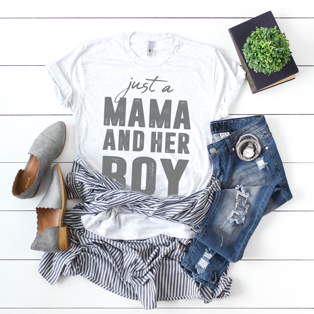 Just a Mama and her BOY - casual white t-shirt
