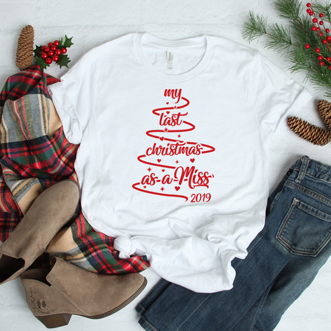 SALE - Last Christmas as a Miss 2019 white t-shirt