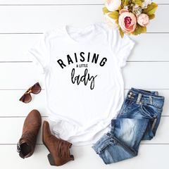 Raising a little Lady White Casual T-Shirt