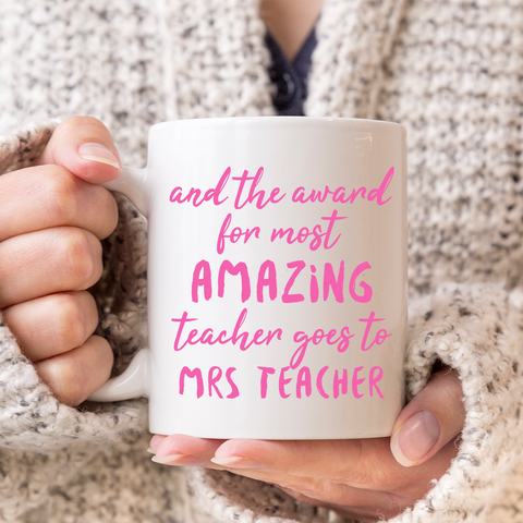 And the award for most amazing teacher goes to... Personalised Mug