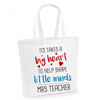 Image of It Takes A Big Heart To Help Shape Little Minds - Personalised White Cotton Tote Bag