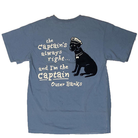 The Captain's Always Right Tee