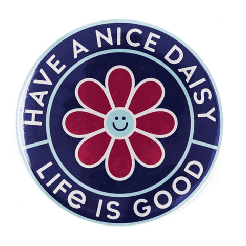 Have a Nice Daisy Positive Pin