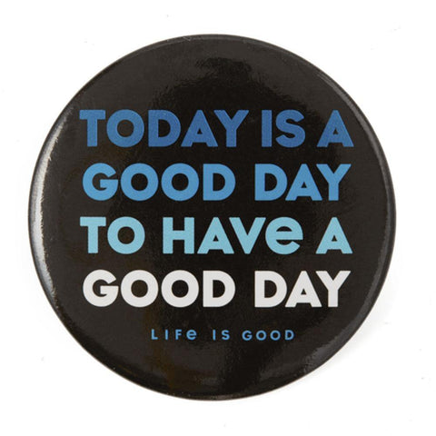 Today is a Good Day Positive Pin - Kitty Hawk Kites Online Store