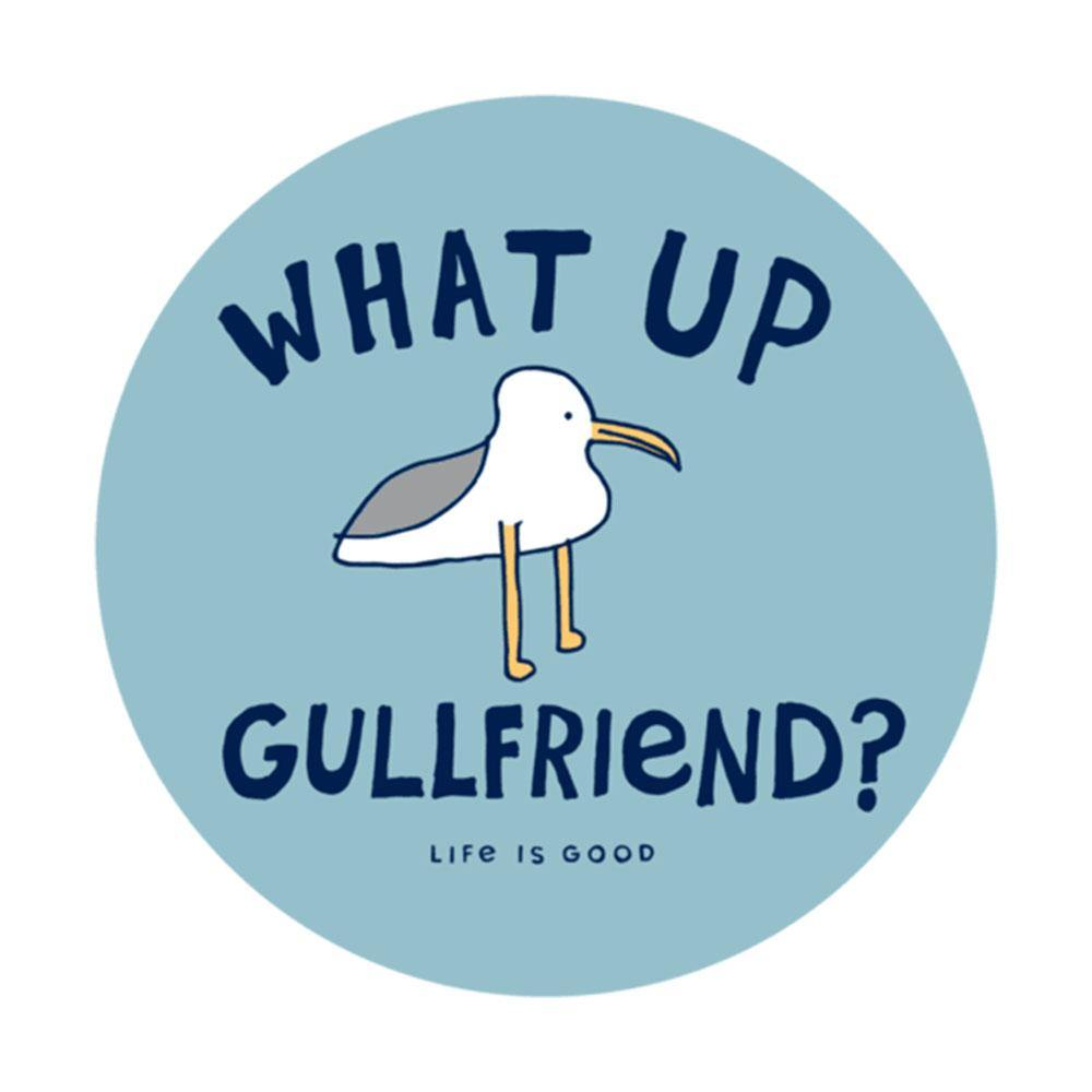 What Up Gullfriend 4-Circle Sticker