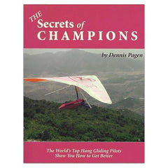 Secrets of Champions Hang Gliding Training Manual