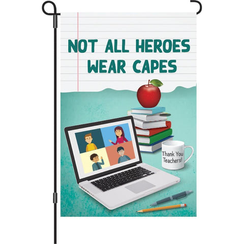 Teacher Heroes Garden Flag