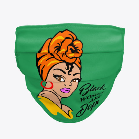 Women Black Women Are Dope Face Masks / Woody Epps Gift Shop