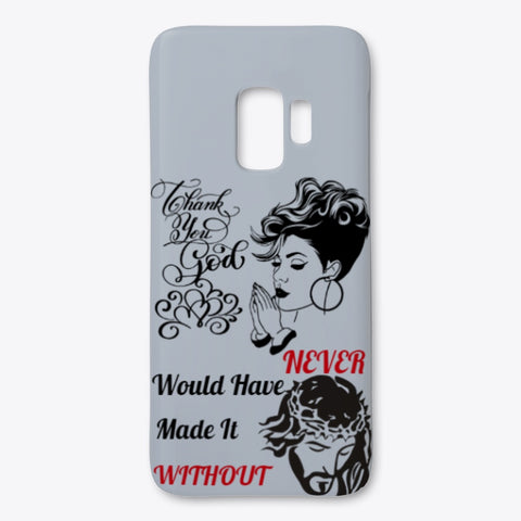 Never Would Have Made It Cell Phone Cover For Samsung Galaxy / Woody Epps Gift Shop