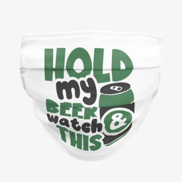 Men Hold My Beer Face Mask / Woody Epps Gift Shop