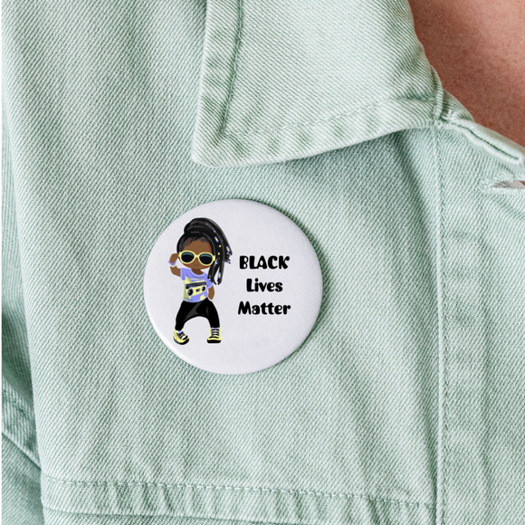Kids Toddler Girl Black Lives Matter Buttons Large 2.2'' (5-pack) / Woody Epps Gift Shop