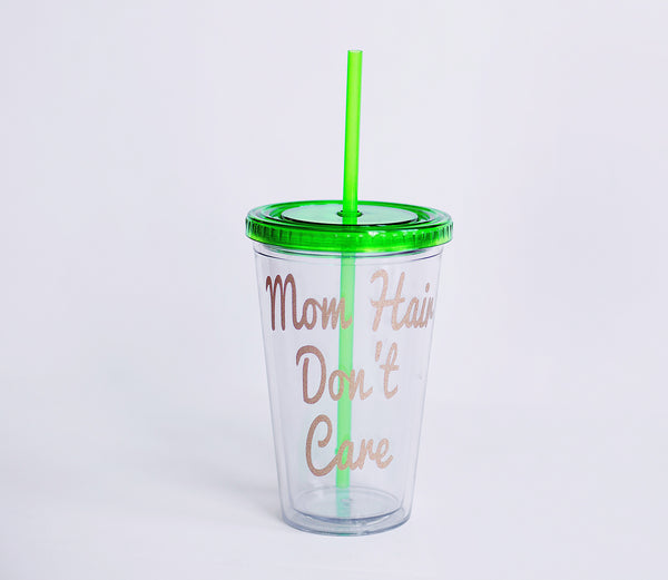 Mom Hair Don't Care Tumbler