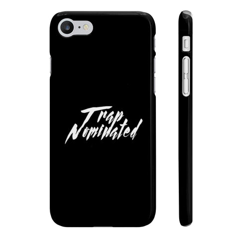 Trap Nominated — Slim Phone Case