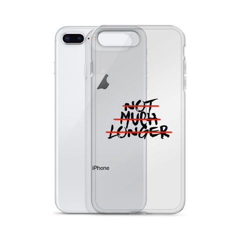 Not Much Longer - Strike / Transparent iPhone Case