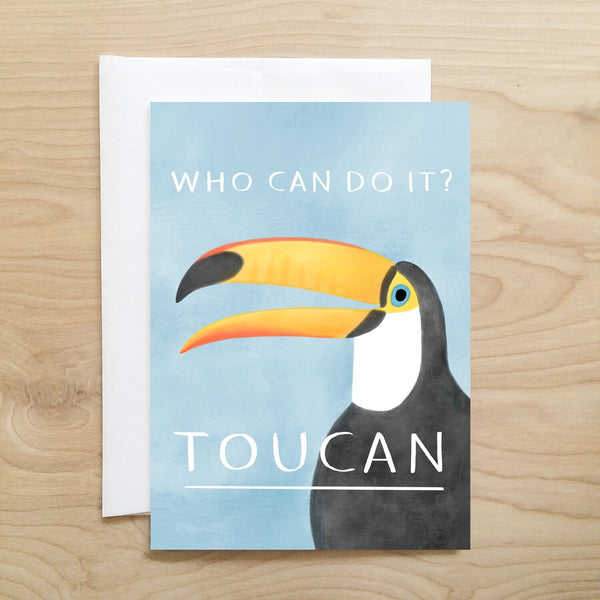 Who Can Do It? TOUCAN!