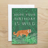 Hope Your Birthday Is Wild