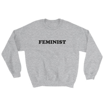 Feminist Sweatshirt - Brown Bear Co.