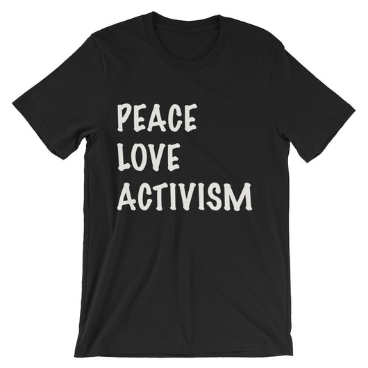 Peace Love Activism Tee - Brown Bear Co.