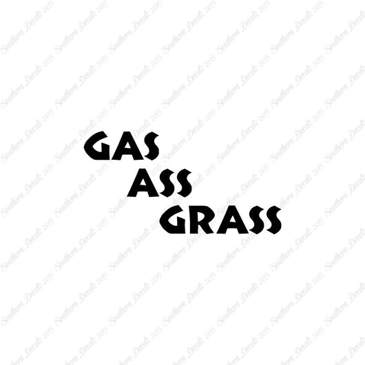 Gas Ass Grass