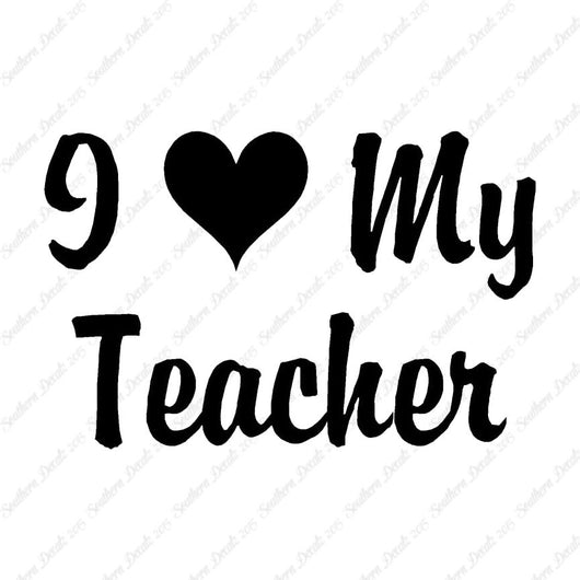 I Love My Teacher Heart