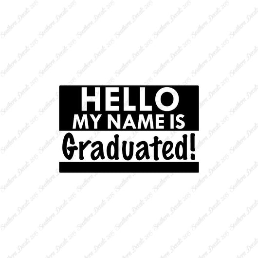My Name Is Graduated