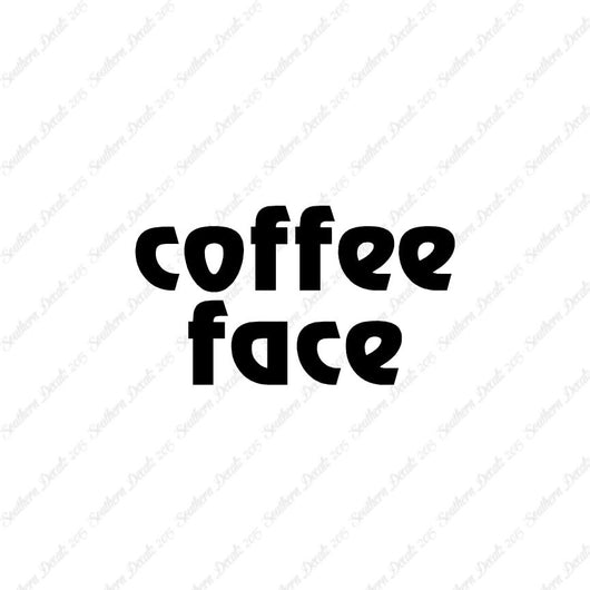 Coffee Face Text