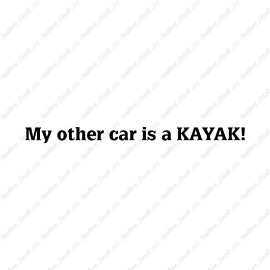 My Other Car Is A Kayak