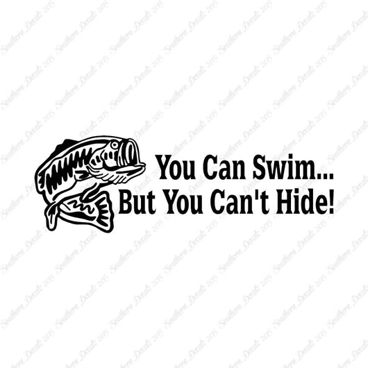 You Can Swim You Can't Hide