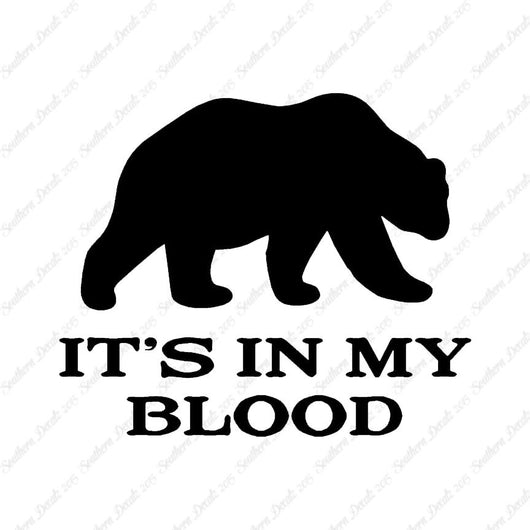 Bear In My Blood Hunting