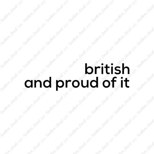 British Proud Of It