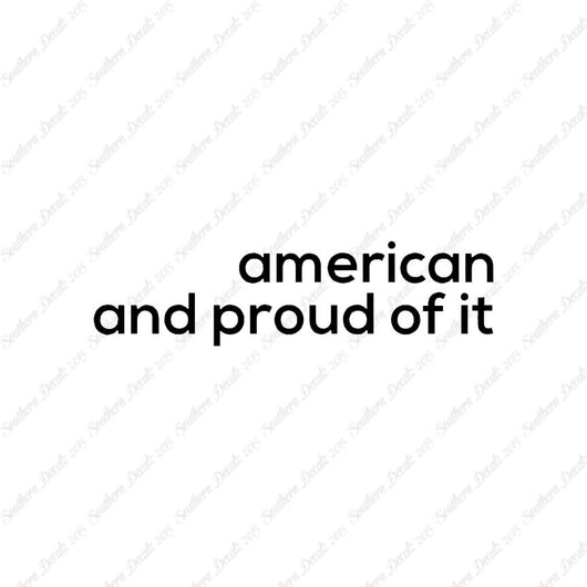American Proud Of It