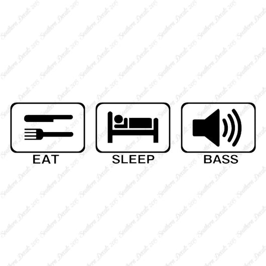 Eat Sleep Bass Music